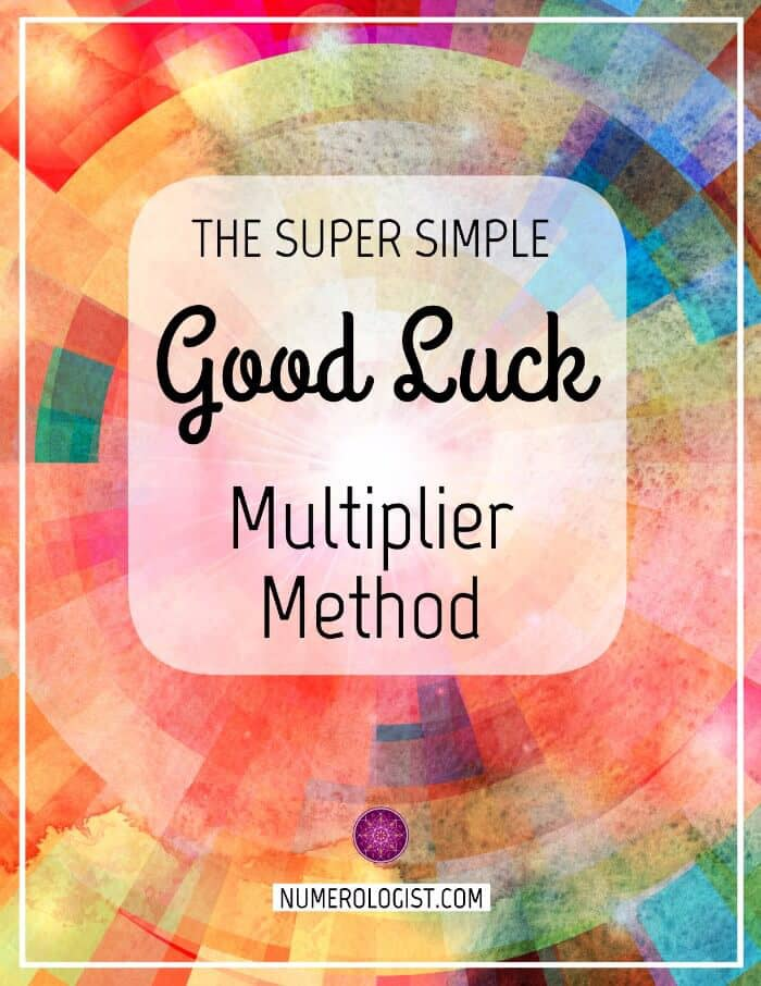 The Super Simple Good Luck Multiplier Method